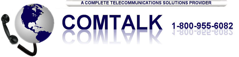 Welcome to Comtalkinc.com--A Complete Telecommunications Solutions Provider
